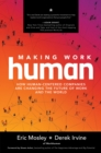 Making Work Human: How Human-Centered Companies are Changing the Future of Work and the World - eBook