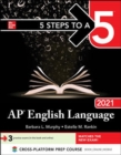 5 Steps to a 5: AP English Language 2021 - Book