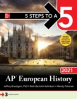 5 Steps to a 5: AP European History 2021 - eBook