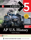 5 Steps to a 5: AP U.S. History 2021 - eBook