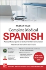 McGraw Hill's Complete Medical Spanish, Premium Fourth Edition - Book