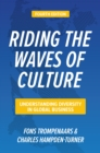 Riding the Waves of Culture, Fourth Edition: Understanding Diversity in Global Business - eBook
