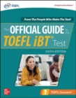 Official Guide to the TOEFL iBT Test, Sixth Edition - Book
