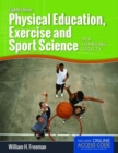 Physical Education, Exercise And Sport Science In A Changing Society - Book