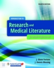 Introduction To Research And Medical Literature For Health Professionals - Book