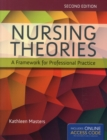 Nursing Theories: A Framework For Professional Practice - Book
