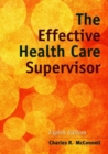 The Effective Health Care Supervisor - Book