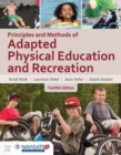 Principles And Methods Of Adapted Physical Education  &  Recreation - Book