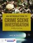 An Introduction to Crime Scene Investigation - Book