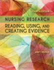 Nursing Research: Reading, Using And Creating Evidence - Book
