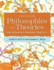 Philosophies And Theories For Advanced Nursing Practice - Book