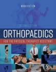 Orthopaedics For The Physical Therapist Assistant - Book
