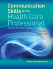 Communication Skills For The Health Care Professional - Book