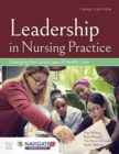 Leadership In Nursing Practice: Changing The Landscape Of Health Care - Book