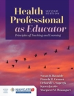 Health Professional As Educator - Book