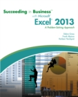 Succeeding in Business with Microsoft (R) Excel (R) 2013 : A Problem-Solving Approach - Book