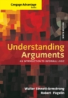Cengage Advantage Books: Understanding Arguments : An Introduction to Informal Logic - Book