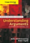 Cengage Advantage Books: Understanding Arguments, Concise Edition - Book