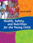Health, Safety, and Nutrition for the Young Child - Book