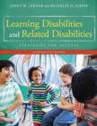 Learning Disabilities and Related Disabilities : Strategies for Success - Book