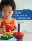 Early Education Curriculum : A Child's Connection to the World - Book