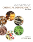 Concepts of Chemical Dependency (with CourseMate, 1 term (6 months) Printed Access Card) - Book