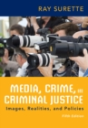 Media, Crime, and Criminal Justice - Book