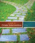 A Guide to Crisis Intervention (Book Only) - Book