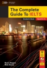 The Complete Guide To IELTS with DVD-ROM and Intensive Revision Guide Access Code - Book