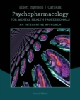 Psychopharmacology for Mental Health Professionals : An Integrative Approach - Book