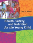 Health, Safety, and Nutrition for the Young Child - eBook