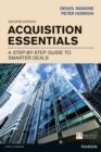 Acquisition Essentials : A step-by-step guide to smarter deals - Book