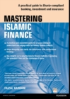 Mastering Islamic Finance : A practical guide to Sharia-compliant banking, investment and insurance - eBook
