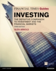 The Financial Times Guide to Investing : The Definitive Companion to Investment and the Financial Markets - eBook