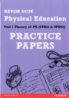 Revise GCSE Physical Education Practice Papers - Book