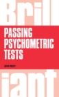 Brilliant Passing Psychometric Tests : Tackling selection tests with confidence - eBook