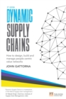 Dynamic Supply Chains : How to design, build and manage people-centric value networks - eBook