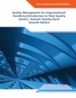 Quality Management for Organizational Excellence Pearson New International Edition : Introduction to Total Quality - Book