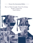 How To Think Straight About Psychology: Pearson New International Edition - Book