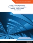 Supply Chain Management: Pearson New International Edition : From Vision to Implementation - eBook
