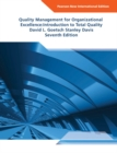 Quality Management for Organizational Excellence Pearson New International Edition : Introduction to Total Quality - eBook