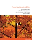 Strategic Marketing for non-profit Organisations:Pearson New International Edition : United States Edition - Book