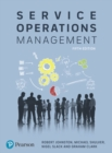 Service Operations Management : Improving Service Delivery - Book