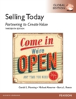 Selling Today: Partnering to Create Value, Global Edition - eBook