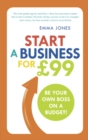 Start a Business for GBP99 : Be your own boss on a budget - Book