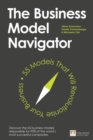 The Business Model Navigator : 55 Models That Will Revolutionise Your Business - Book