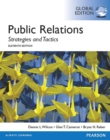 Public Relations: Strategies and Tactics, Global Edition - eBook