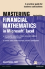 Mastering Financial Mathematics in Microsoft Excel : A practical guide to business calculations - Book