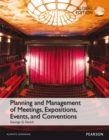 Planning and Management of Meetings, Expositions, Events and Conventions, Global Edition - Book