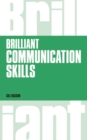 Brilliant Communication Skills, revised 1st edition - Book